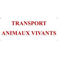 "Plaque ""Transport d'animaux vivants"""